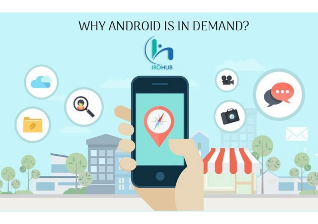 Why Android is in Demand?
